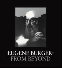 Eugene Burger: From Beyond