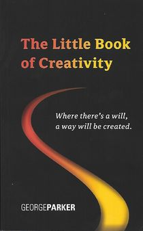 The Little Book of Creativity